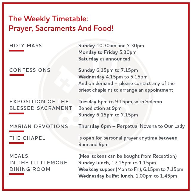 Weekly Timetable \u2013 Catholic Chaplaincy to the Universities and other