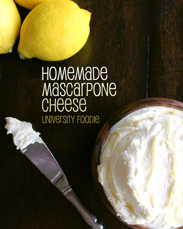 Homemade Mascarpone Cheese | universityfoodie.com