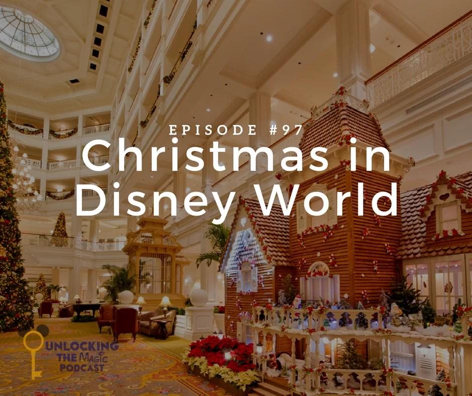 episode 97 christmas time at disney world - Disneyworld At Christmas Time