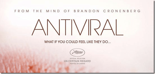 antiviral movie trailer - unpocogeek.com