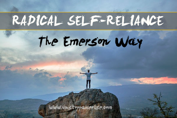 Radical Self-Reliance