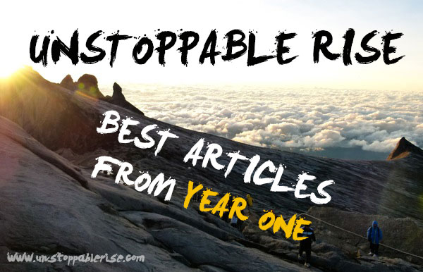 Unstoppable Rise Best Articles from Year One