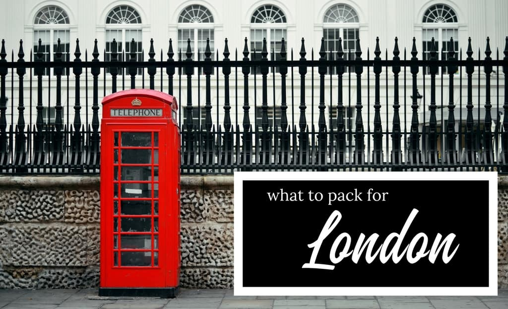 The ultimate London packing list essential items + capsule wardrobe - packing list
