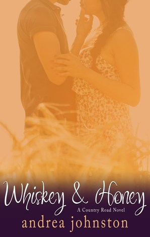 Review & Release Blitz ~~ Whiskey and Honey by Andrea Johnston