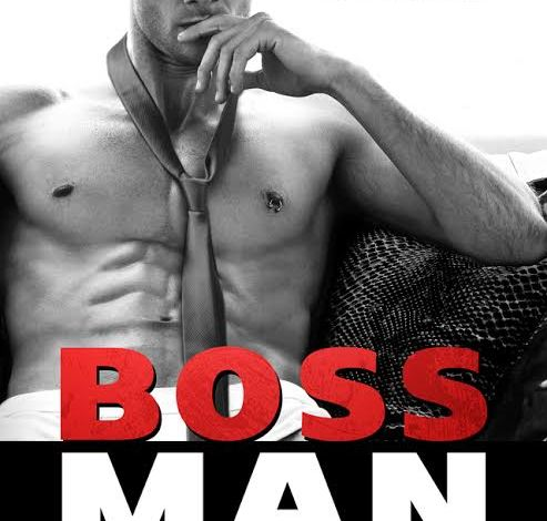 Blog Tour, Review & Giveaway ~~ Bossman by Vi Keeland