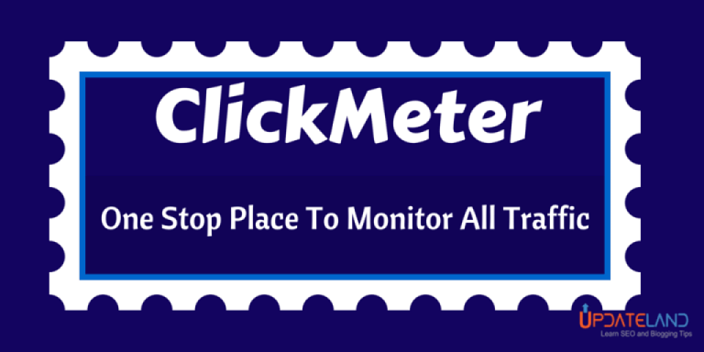 ClickMeter Review – One Stop Place TO Monitor All Traffic