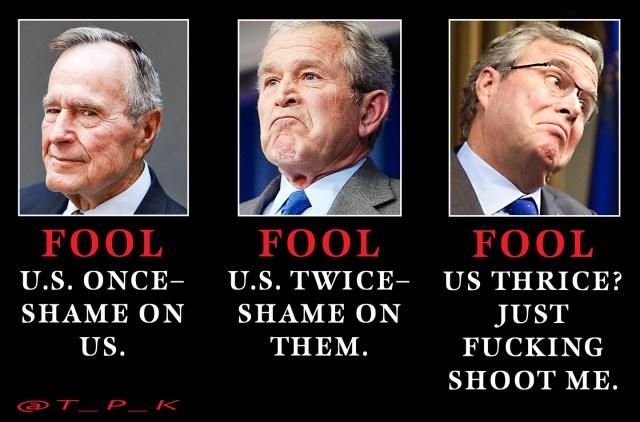 Fool Me Bush