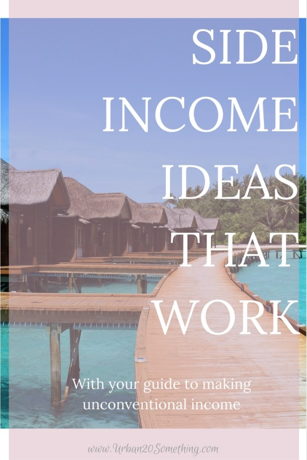 Want to work for yourself instead of for a company? Or, do you want to make second and third source of income? Here's your guide to ideas for unconventional income that work.