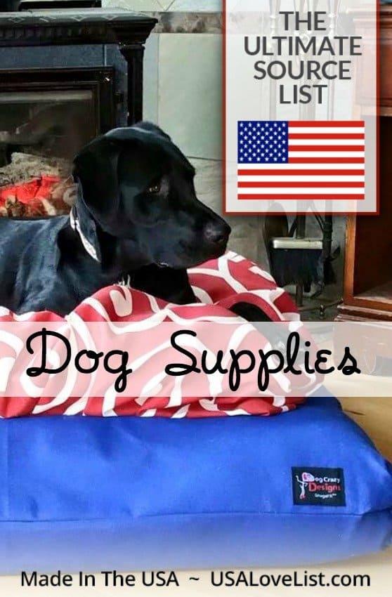Dog Supplies A Made in USA Source Guide \u2022 USA Love List
