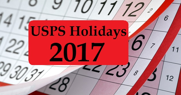 USPS Holidays 2017 Post Office Holiday Hours  Schedule