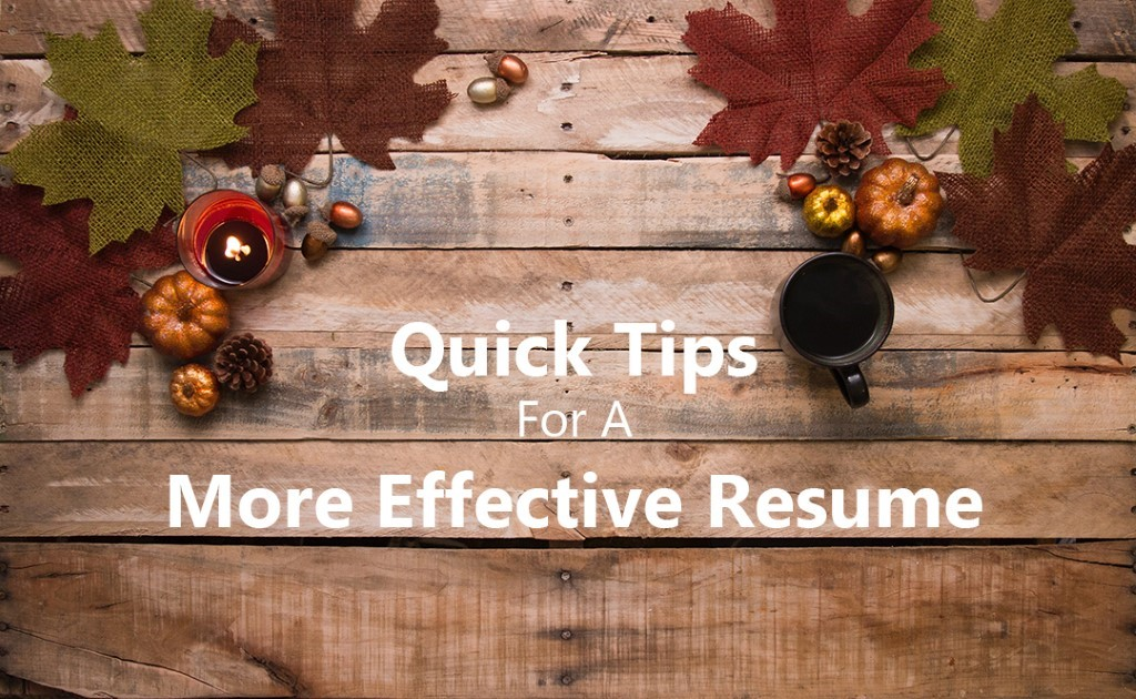 Quick Tips for a More Effective Resume Career Development