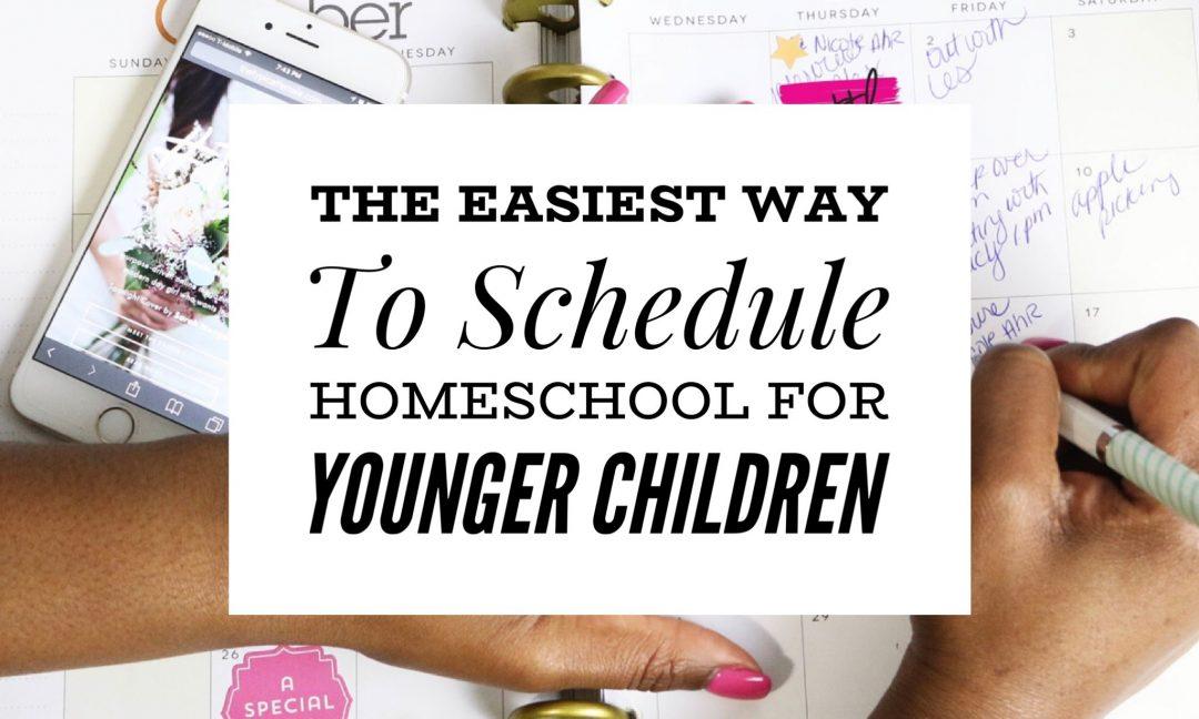 The Best Way to Schedule Homeschool for Little Ones  One Great