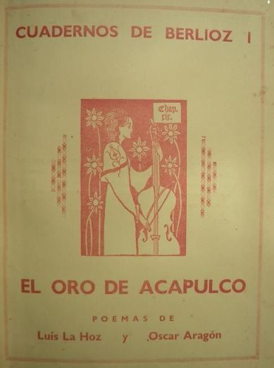 Cuadernos de Berlioz I con El oro de Acapulco,