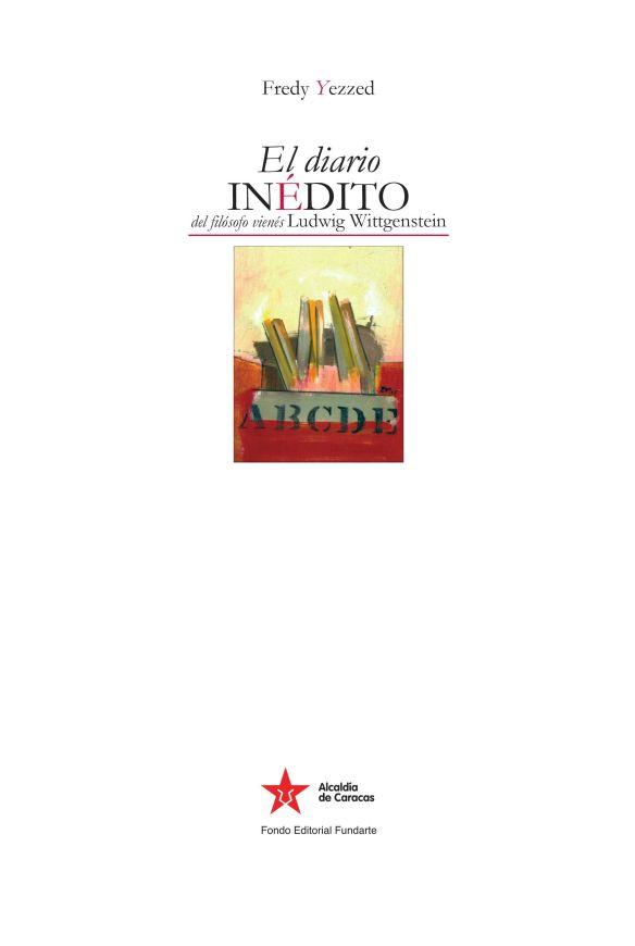 a. Portada de El diario inedito de Ludwig 3 ed - Caracas