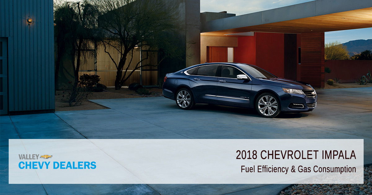 2018 Chevrolet Impala Fuel Economy  Gas Mileage (MPG) Valley Chevy
