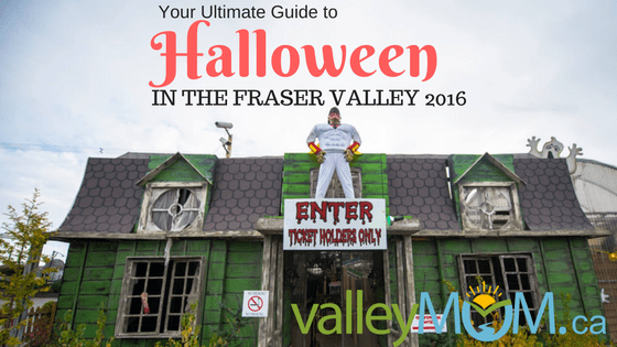Your Ultimate Guide To Halloween in the Fraser Valley