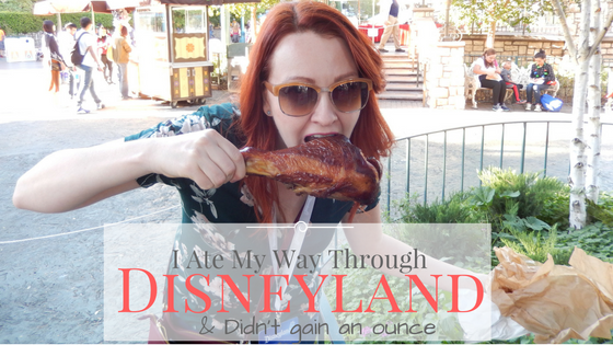 I Ate My Way Through Disneyland and Didn't Gain an Ounce