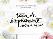 questions and answers - taca espumante-destaque