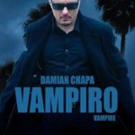 Latino/Spanglish Vampire Movie: Vampiro 2009