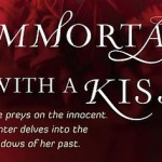 Giveaway: Immortal with a Kiss by Jacqueline Lepore