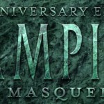 The 20th Anniversary Edition of Vampire: The Masquerade