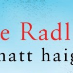 Book Giveaway! Win a Copy of 'The Radleys' by Matt Haig