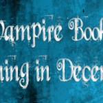 Vampire Books Coming December 2011