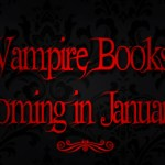 Vampire Books Coming January 2012