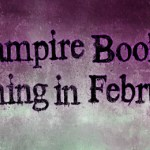 Vampire Books Coming February 2012