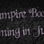 Vampire Books Coming June 2012