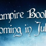 Vampire Books Coming July 2012