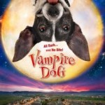 &#8216;Vampire Dog&#8217; Trailer is Possibly The Cheesiest Trailer Ever
