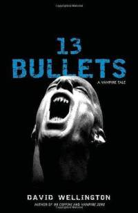 13-bullets-david-wellington-paperback-cover-art