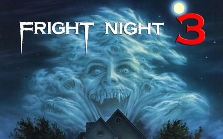 Fright-Night-3-Featured-1050x655