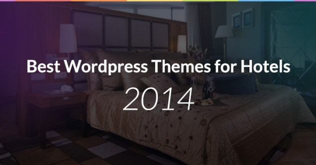 Best Wordpress Themes for Hotels