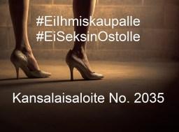Ei Ihmiskaupalle, Ei Seksin ostolle, Kansalaisaloite No. 2035