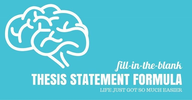 How to Write a Thesis Statement Fill-in-the-Blank Formula