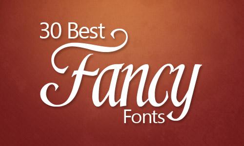 30 Best Fancy Fonts Ever - Illustrator Tutorials  Tips