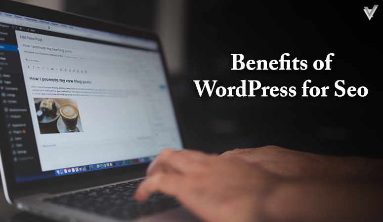 Benefits of Wordpress for SEO