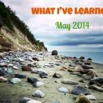 What I've Learned Series, May 2014 Edition: Ten Things I've Learned This Month. Plus Our Visit to an All-Vegan Potluck on Whidbey Island!