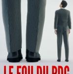 Le fou du PDG (Alfred Neysson).