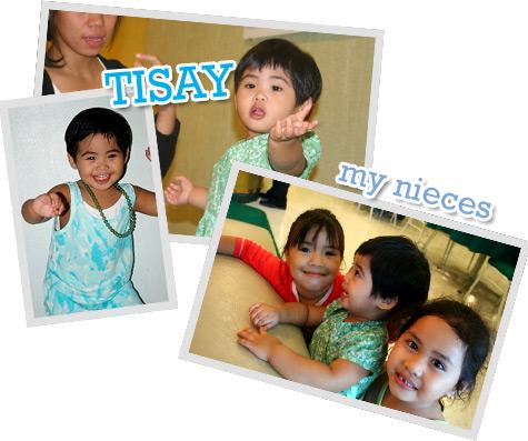 Tisay ang my nieces