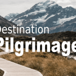 Destination Pilgrimage