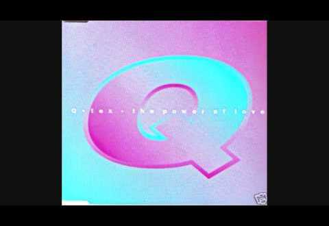 Q Tex The Power Of Love 2007 Jon Campbell s Retro Mix