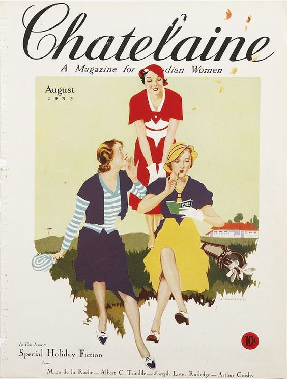 Vintage Chatelaine August 1932 - In this issue: Special Holiday Fiction