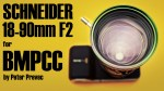 Schneider-Kreuznach Variogon 18-90mm F2 for BMPCC