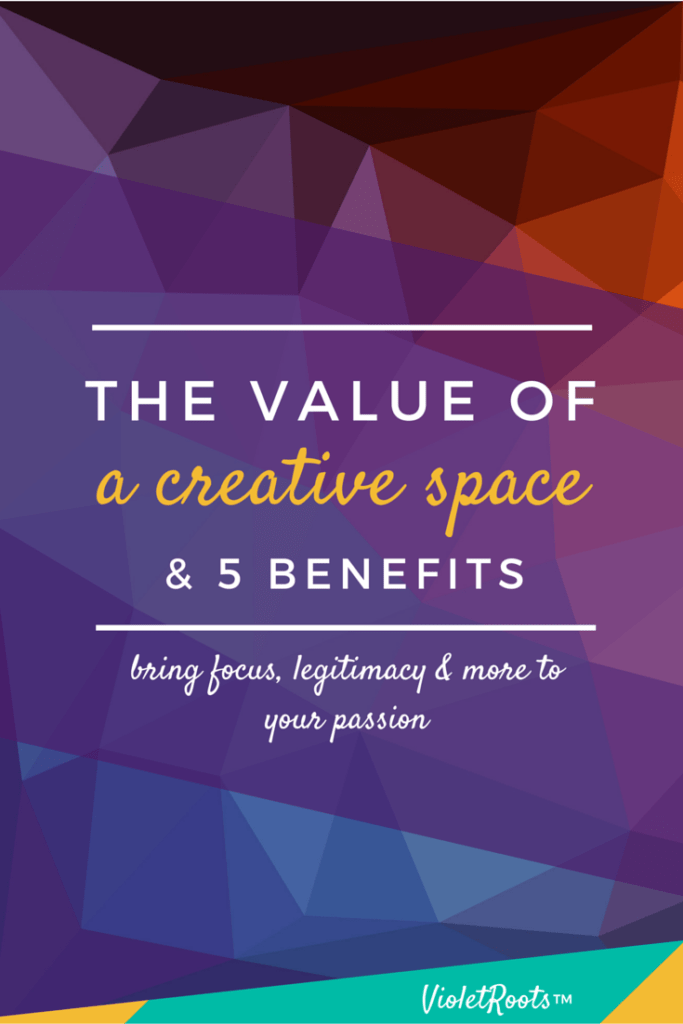The Value of a Creative Space (& 5 Benefits) - Learn the value of a creative space and discover how you can bring focus, organization, legitimacy, consistency and freedom into your creative lifestyle.