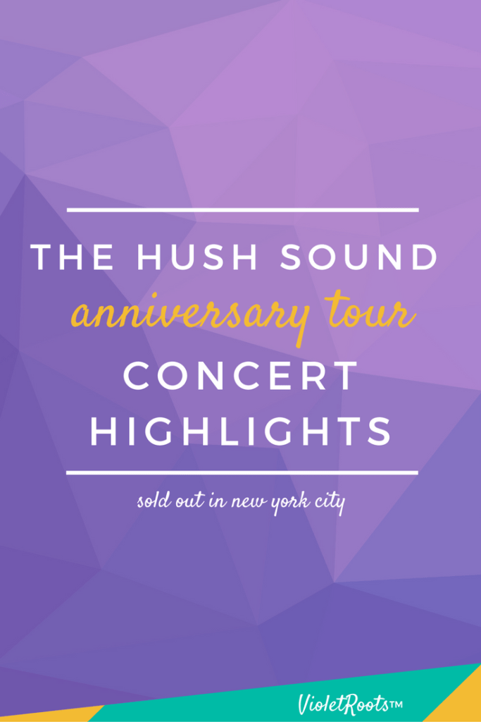 The Hush Sound Anniversary Tour - The Hush Sound Anniversary Tour sold out and stopped in NYC at Webster Hall! Get concert highlights and insights from this throwback show today!