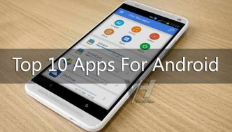 Top 10 Apps For Android 2016