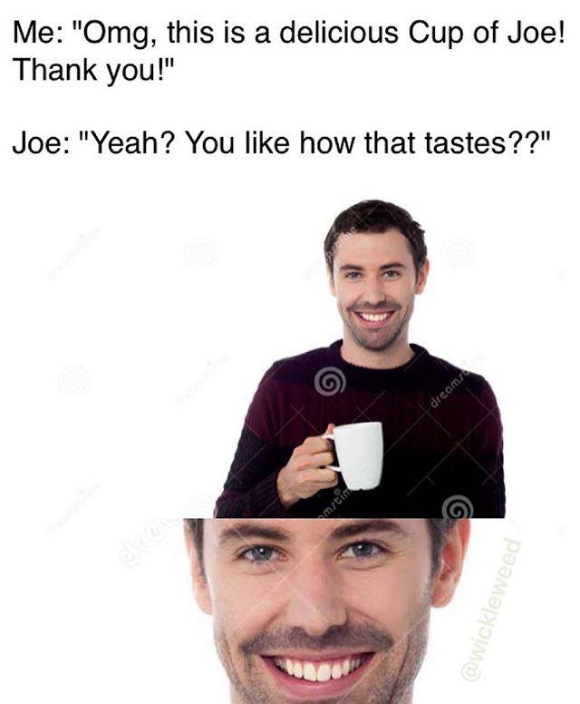 Joe Has A Secret - Meme